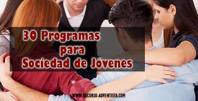 30 Programas para Sociedad de Jovenes