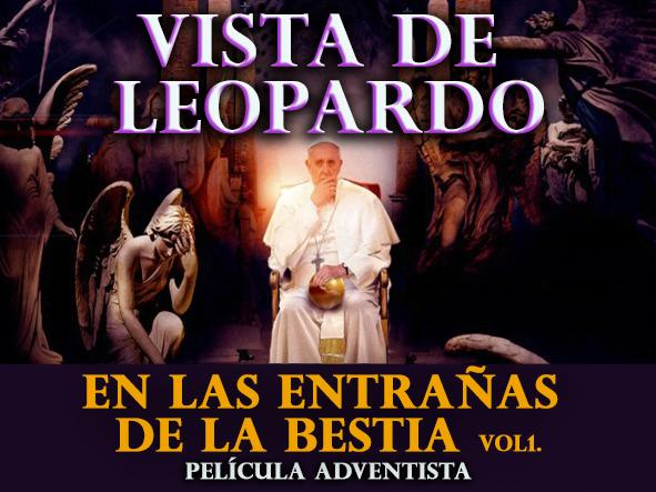 Vista de Leopardo Vol 1. En las Entrañas de la Bestia - Película Adventista