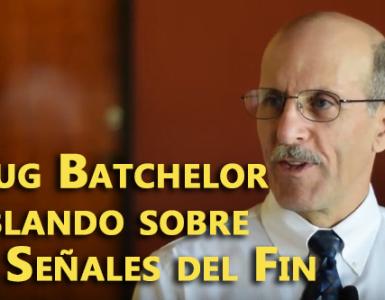 Doug Batchelor hablando sobre las Señales del Fin
