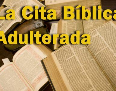 La Cita Bíblica Adulterada