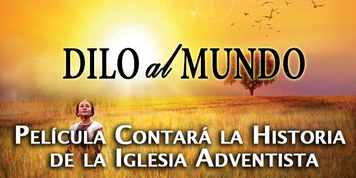 Película Contará la Historia de la Iglesia Adventista