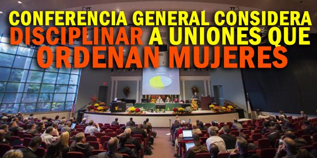 conferencia-general-considera-disciplinar-a-uniones-que-ordenan-mujeres