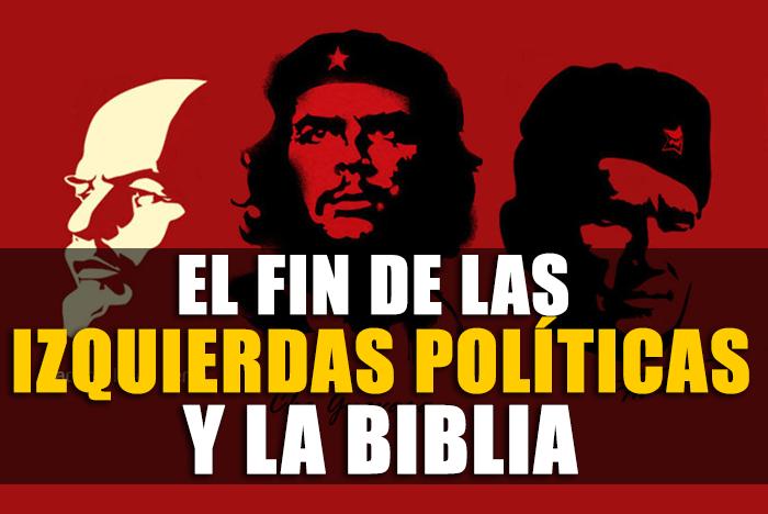 el-fin-de-las-izquierdas-politicas-y-la-biblia
