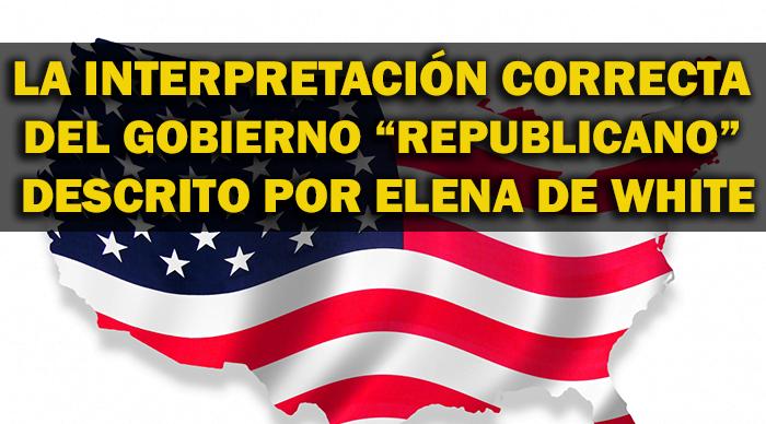 la-interpretacion-correcta-del-gobierno-republicano-de-elena-de-white