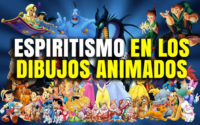 Espiritismo En Los Dibujos Animados Recursos Bíblicos