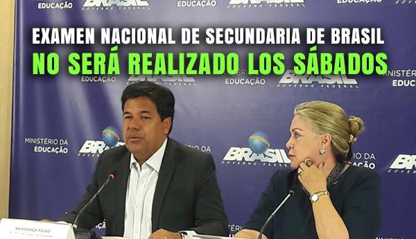 Examen Nacional de Secundaria de Brasil no será realizado los Sábados