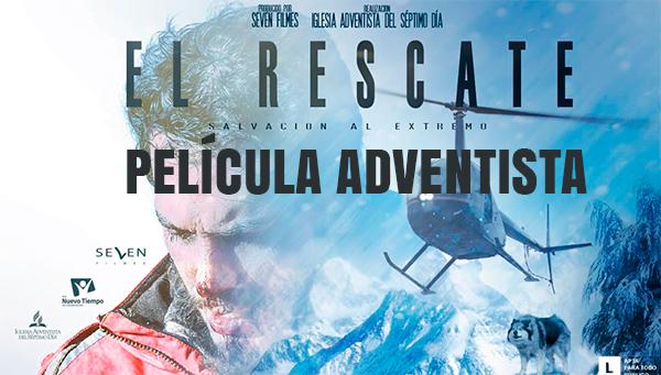 """""""El Rescate"""" - Película Adventista   Ver y Descargar"""