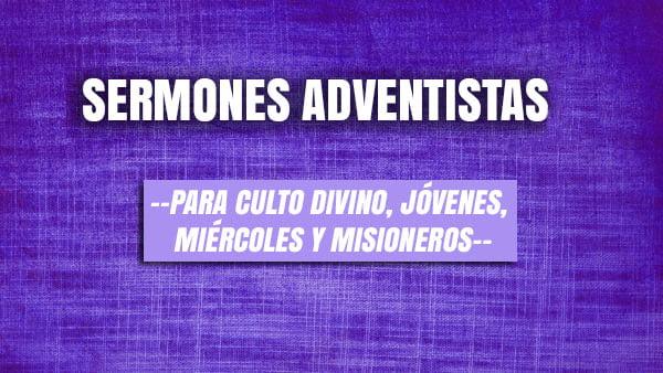 Sermones Adventistas 2020 Para Culto Divino Jóvenes
