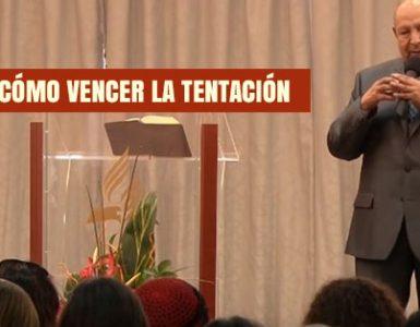 Cómo vencer la Tentación por el Pastor Bullón