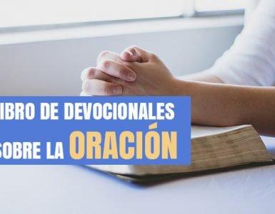 Libro de Devocionales sobre la Oración