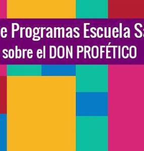 Libro de Programas Escuela Sabática sobre el DON PROFÉTICO