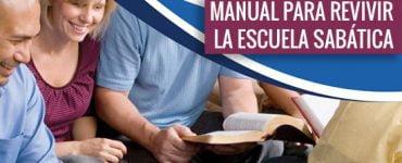 Manual para Revivir la Escuela Sabática