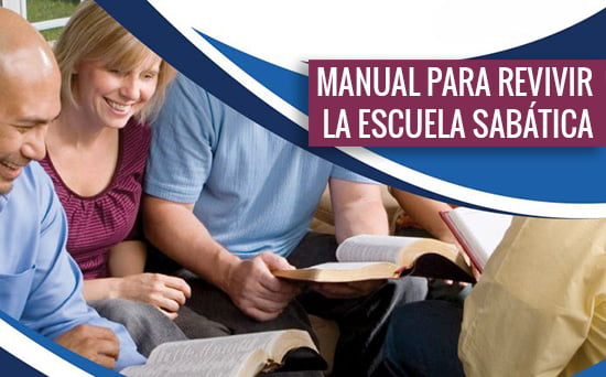 Manual para Revivir la Escuela Sabática