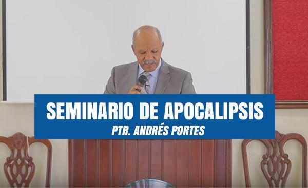 Seminario de Apocalipsis por Ptr. Andrés Portes