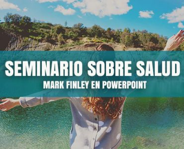 Seminario sobre Salud por Mark Finley en Powerpoint
