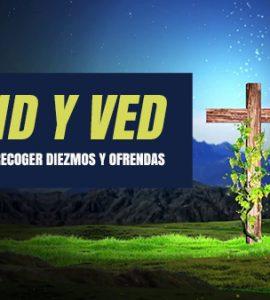 Venid y Ved - Videos para recoger Diezmos y Ofrendas