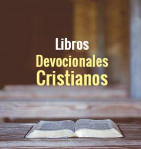 Libros de Devocionales Cristianos