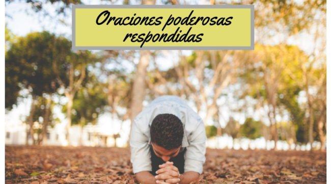 8 Poderosas Oraciones Respondidas De La Biblia At
