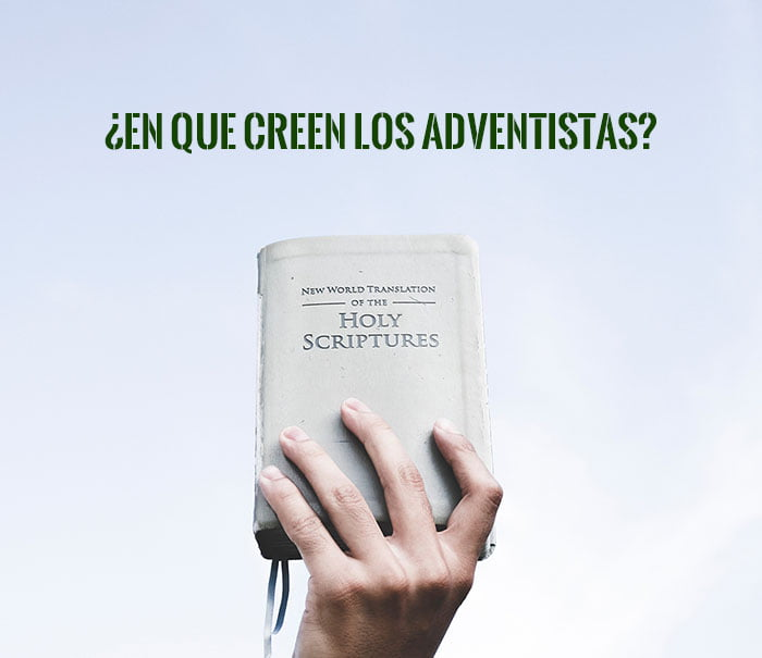 en que creen los adventistas