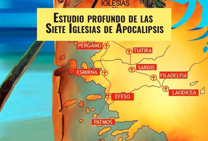 Estudio profundo de las Siete Iglesias de Apocalipsis