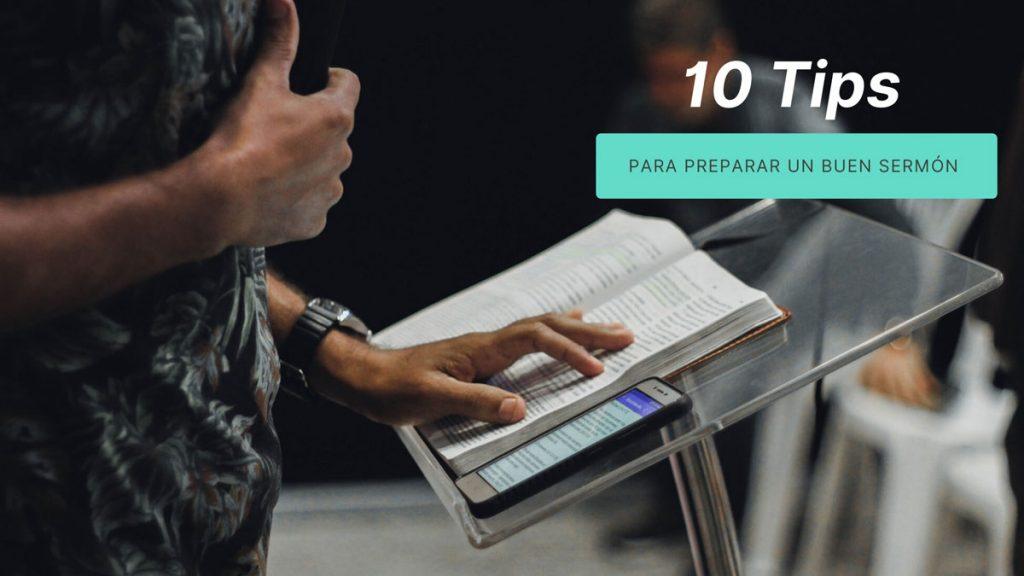 10 tips para preparar un buen Sermón