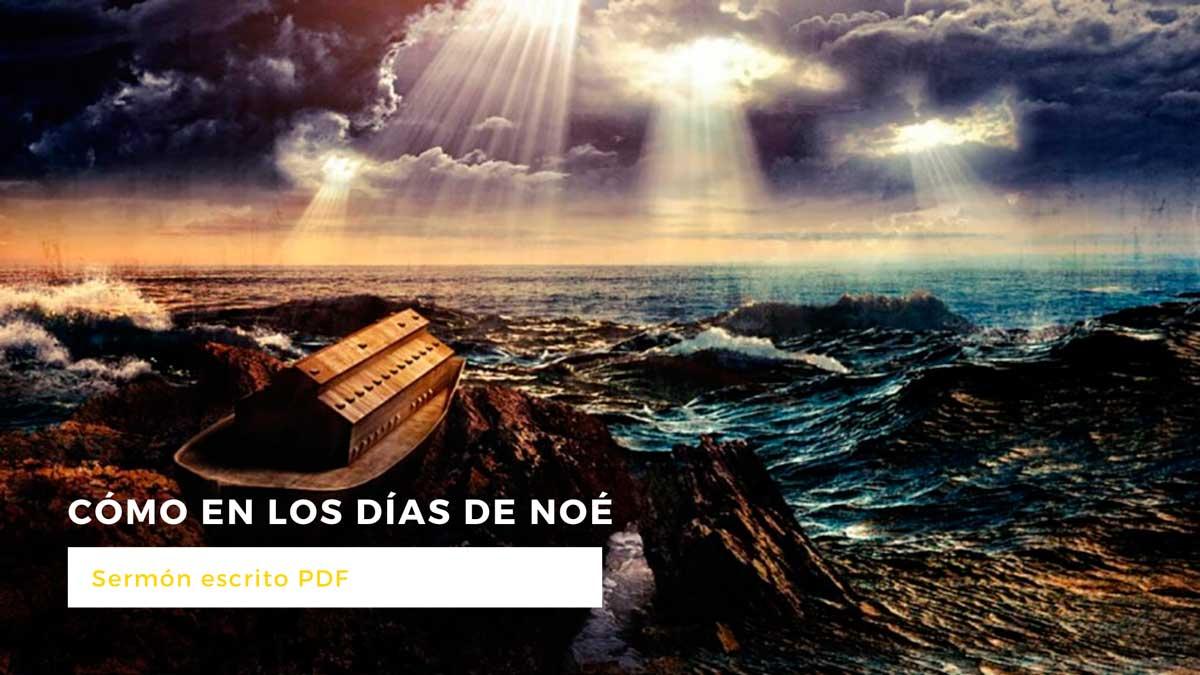 Como en los dias de Noe - Sermon