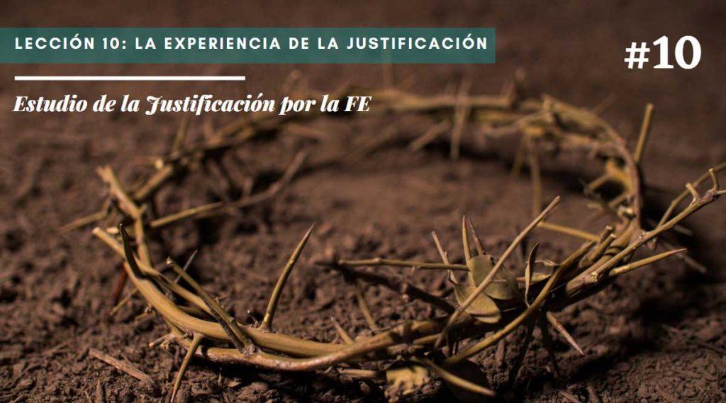 Lección 10: La experiencia de la Justificación